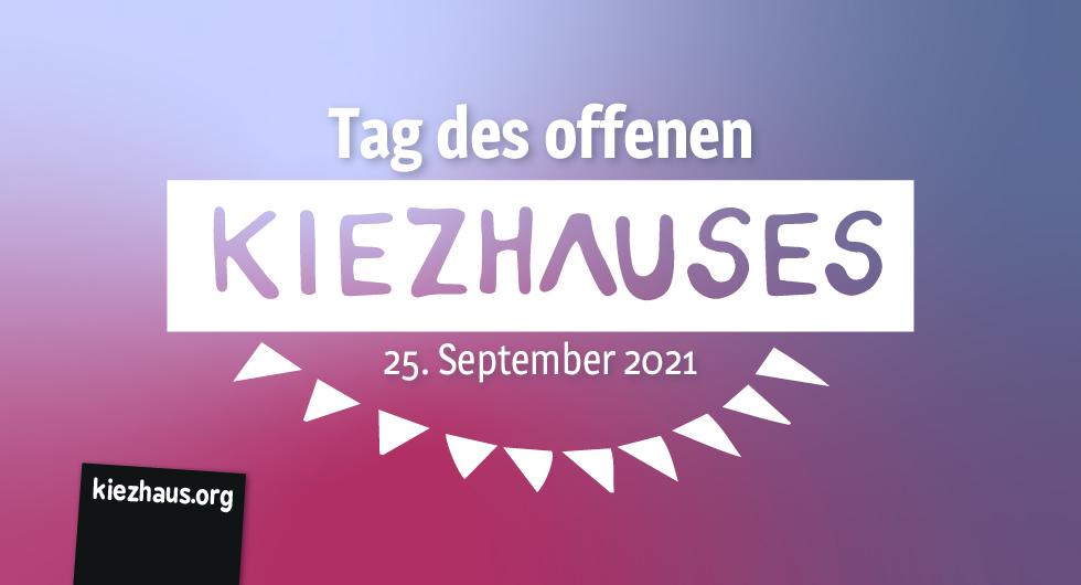 Tag des offenen Kiezhauses am 25. September